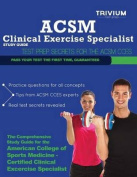 ACSM Clinical Exercise Specialist Study Guide