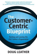 The Customer-centric Blueprint