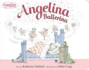 Angelina Ballerina (Angelina Ballerina (Board Books)) [Board book]