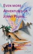Even More Adventures of Jonny Plumb