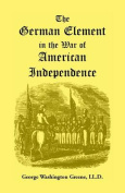The German Element in the War of American Independence