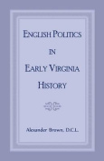 English Politics in Early Virginia History