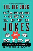 The Big Book of Laugh-Out-Loud Jokes for Kids