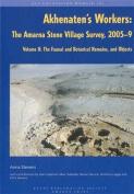 Akhenaten's Workers: The Amarna Stone Village Survey, 2005-9