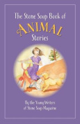 The Stone Soup Book of Animal Stories