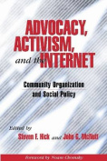 Advocacy, Activism, and the Internet