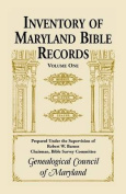Inventory of Maryland Bible Records, Volume 1