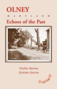 Olney: Echoes of the Past