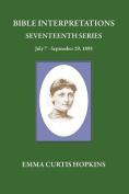 Bible Interpretations Seventeenth Series July 7 - September 29, 1895
