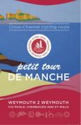 Petit Tour De Manche