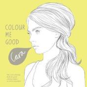 Colour Me Good Cara Delevingne