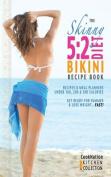 The Skinny 5:2 Bikini Diet Recipe Book