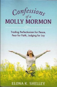 Confessions of a Molly Mormon