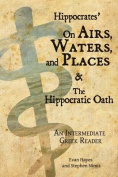 Hippocrates' on Airs, Waters, and Places and the Hippocratic Oath