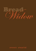 Bread Widow