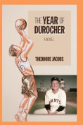 The Year of Durocher