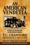 An American Vendetta