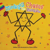 Minkgill Chases the Rainbow