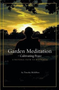 Garden Meditation-Cultivating Peace