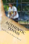 Authentic Tennis