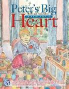 Peter's Big Heart