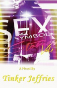 Sex Symbol Stories Vol. 1