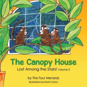 The Canopy House - Lost Among the Stars