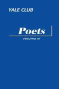 Yale Club Poets Volume III