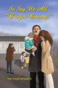 """So Say We All, """"B Is for Bravery."""""""