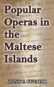 Popular Operas in the Maltese Islands