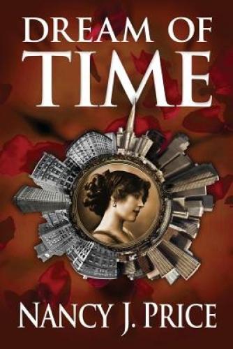 Dream of Time by Nancy J Price.