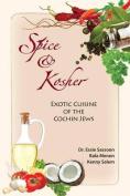 Spice & Kosher - Exotic Cuisine of the Cochin Jews