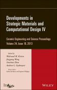 Developments in Strategic Materials and Computational Design IV