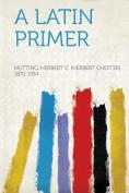 A Latin Primer [FRE]
