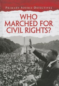 Who Marched for Civil Rights?