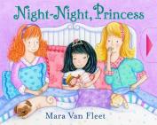 Night-Night, Princess [Board Book]