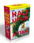 The Half Upon a Time Trilogy