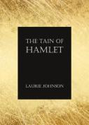 The Tain of Hamlet