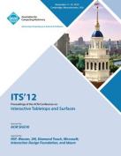 Its 12 Proceedings of the ACM Conference on Interactive Tabletops and Surfaces