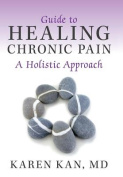 Guide to Healing Chronic Pain