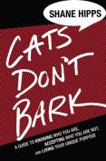 Cats Don't Bark