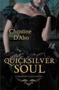 Quicksilver Soul (TK)
