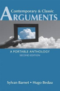 Contemporary & Classic Arguments  : A Portable Anthology