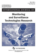 International Journal of Monitoring and Surveillance Technologies Research, Vol 1 Iss 1