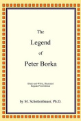The Legend of Peter Borka