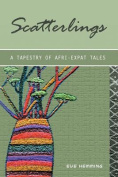 Scatterlings- A Tapestry of Afri-Expat Tales
