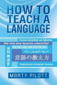 How to Teach a Language