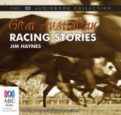 Great Australian Racing Stories [Audio]