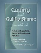 Coping with Guilt & Shame Workbook