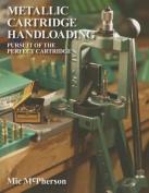 Metallic Cartridge Handloading
